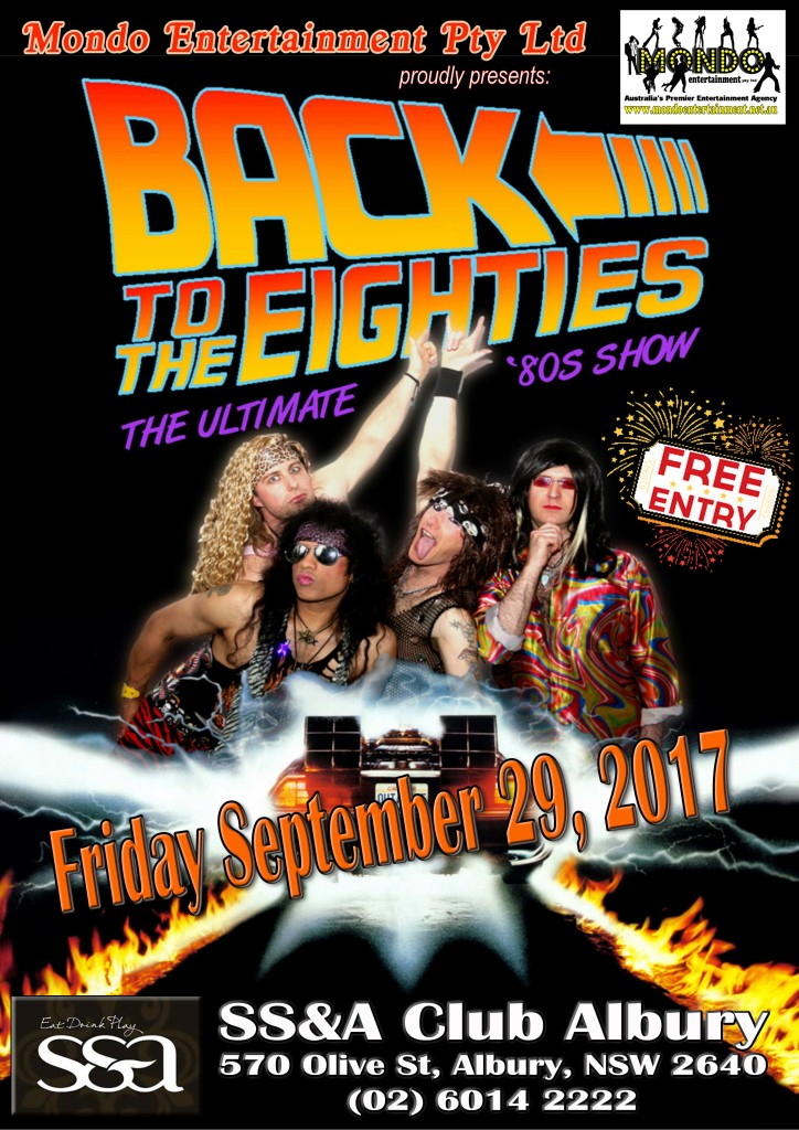 Back to the Eighties @ The SS&A Club Albury